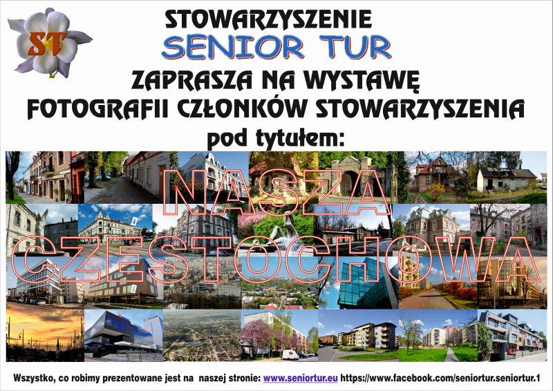 Plakat wystawy Senior Tur Częstochowa wczoraj i dziś